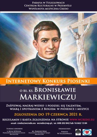Internetowy Konkurs Piosenki o bł. ks. Bronisławie Markiewiczu